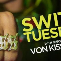 SWTICH TUESDAYS AT QBAR w/ GUEST DJ VON KISS