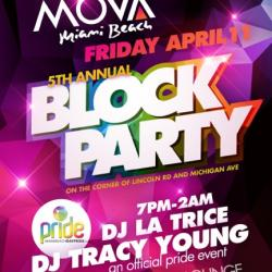 Miami Beach Gay Pride Friday Night Block Party @ Mova!