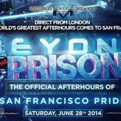 BEYOND The Prison: The Official Afterhours of San Francisco Pride at The Armory