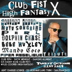 Club Fist X High Fantasy tribute to John Waters - Gillian Darling - Maya Songbird - Perl - Dolphin Chase - Bebe Huxley - Piper Angelique - Mandy Coco