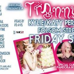 Trannyshack Kylie/Katy Perry Tribute Night!-TOMORROW NIGHT!