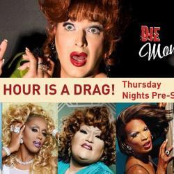 Happy Hour is a Drag at DIE MOMMIE DIE!, Featuring Rahni Nothingmore!