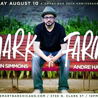 A Smart Bar 30th Anniversary Event... MARK FARINA * JOHN SIMMONS * ANDRE HARRIS