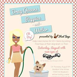 Drag Queens, Puppies, and Water…Oh My!
