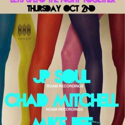 Monarch Presents: Lets Spend The Night Together Ft. JP Soul, Chad Mitchell, Mike Bee