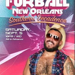 ★TONITE:  FURBALL NEW ORLEANS: SOUTHERN DECADENCE DJ Barry Harris