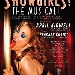 Showgirls! The Musical! West Coast Premiere presented by Peaches Christ Productions