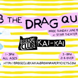 Bob the Drag Queen at Bridge Club Kai-Kai PDX Pride