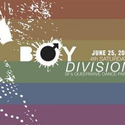 Boy Division ★ PRIDE PARTY ★ SF's Queerwave Dance Party!