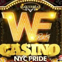 WE Party CASINO: Official Saturday Main Event of NYC Pride