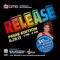RELEASE: Pride Edition @ OMG! - June 28