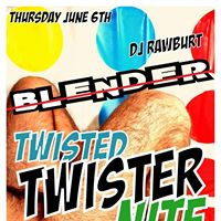 BLENDER's Twisted Twister Nite