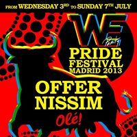 ♥ WE PARTY PRIDE MADRID 2013 -MAIN PARTY ♥ OFFER NISSIM ♥