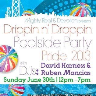 Mighty Real and Devotion Present Drippin n' Droppin Poolside Party, Pride 2013