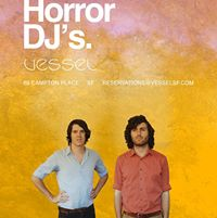 Vessel Presents: MIAMI HORROR DJs