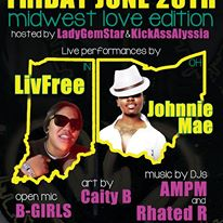 I STILL LOVE H.E.R. Friday, 06/28/13 *Midwest Love Edition* feat. JOHNNIE MAE (OH) & LIV FREE (IN)!