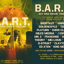 B.A.R.T. | BAY AREA ROCKIN' TOGETHER @ 111 MINNA GALLERY | TONIGHT! EARLY ARRIVAL STRONGLY SUGGESTED