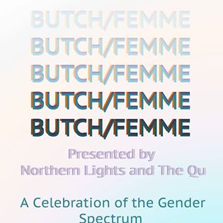 Northern Lights Presents: Butch / Femme PRIDE w/ Reaganomix