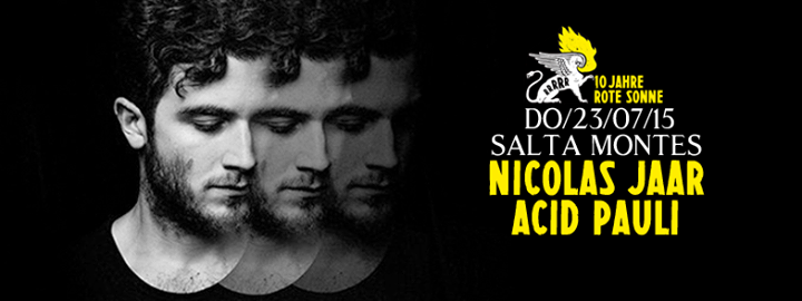 event 10 jahre rote sonne nicolas jaar dj set acid pauli details and who 39 s attending. Black Bedroom Furniture Sets. Home Design Ideas
