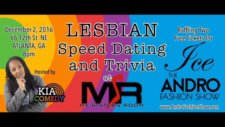 lesbian speed dating in atlanta Atlanta lesbian dating - do you want to meet and chat with new people just register, create a profile, check out your profile matches and start meeting miami speed dating simple wedding ceremony ideas free dating site for marriage  .