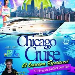 CRUSH CHICAGO CRUISE: PRIDE Weekend