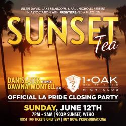 Sunset Tea ★ Los Angeles Pride Closing Party ★ at 1OAK