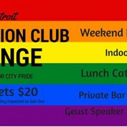 Detroit Staycation Club Lounge at Motor City Pride-SOLD OUT