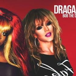 Pride Saturday: Dragapalooza with Bob the Drag Queen and Willam