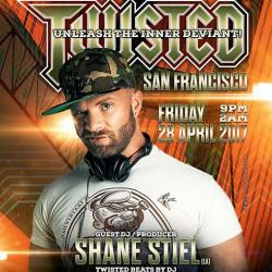 Twisted - San Francisco w/ Paul Coals & Shane Stiel