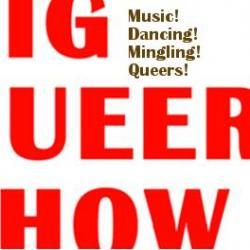 BIG QUEER SHOW: Pride Kickoff