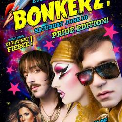 Bonkerz! Gay Pride with Dirty Sanchez and Candis Cayne!
