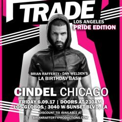 TRADE La Pride Weekend wDJ Cindel