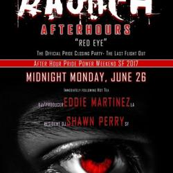 RED EYE at Raunch Afterhours - The Offical Closing Pride Party