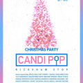 Candi Pop - All I Want For Christmas Edition